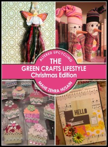 The Green Crafts Lifestyle - Christmas Edition