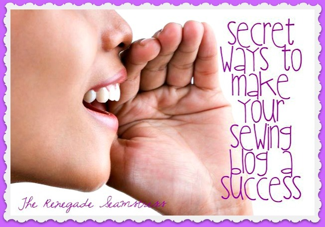 secret-ways-to-make-your-sewing-blog-a-success1